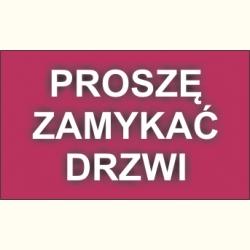 Naklejki Prosze Zamykac Drzwi Reklamex Poznan Sklep
