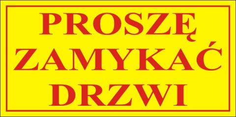 Producent Naklejek Sklep Wysylkowy Prosze Zamykac Drzwi Reklama